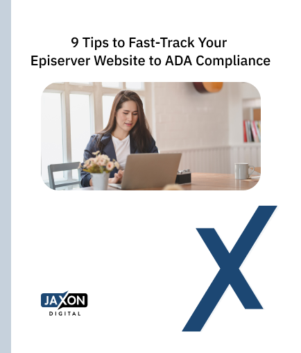 9 Tips to Fast-Track Your Episerver Website to ADA Compliance